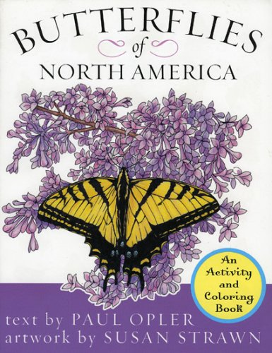 Butterflies of North America: An Activity and Coloring Book: Opler, Paul