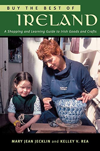 9781570984365: Buy the Best of Ireland: A Shopping and Learning Guide to Irish Goods and Crafts