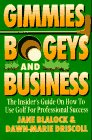 9781571010605: Gimmies, Bogeys, and Business: The Insider's Guide on How to Use Golf for Profes