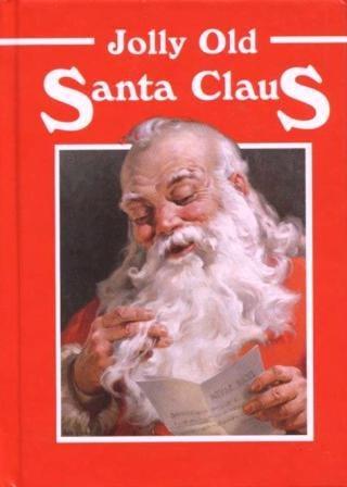 9781571020833: Jolly Old Santa Claus (Little Christmas Classics)