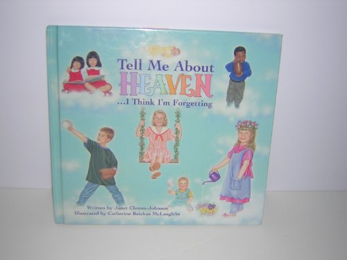 Tell Me About Heaven: .I Think I'm: Janet Clowes-Johnson, Janet