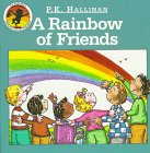 A Rainbow of Friends (9781571021045) by P. K. Hallinan