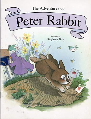 The Adventures of Peter Rabbit: Beatrix Potter; Illustrator-Stephanie