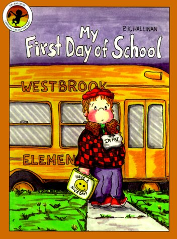 9781571021540: My First Day of School