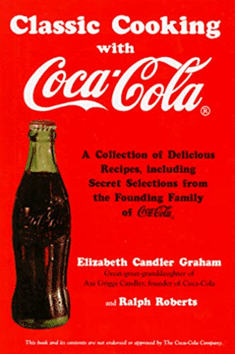 9781571025005: Classic Cooking With Coca-Cola