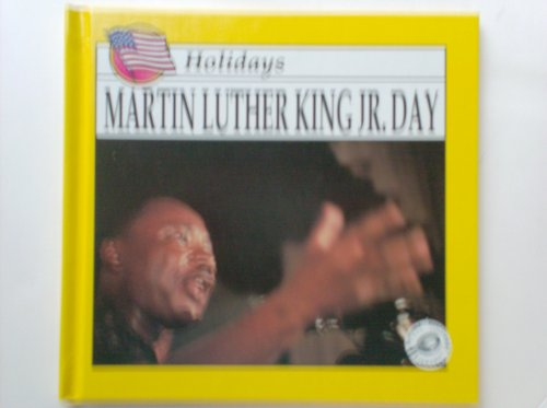 9781571030689: Martin Luther King Jr. Day (Holidays)