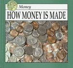 9781571031198: How Money Is Made