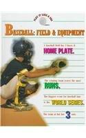 Baseball: Field and Equipment (Play It Like: Bryant Lloyd