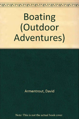 Boating (Outdoor Adventures): Armentrout, David
