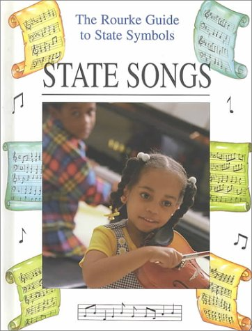 9781571032997: State Songs (The Rourke Guide to State Symbols)