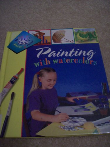 9781571033123: Painting With Watercolors (How to Paint and Draw Series)