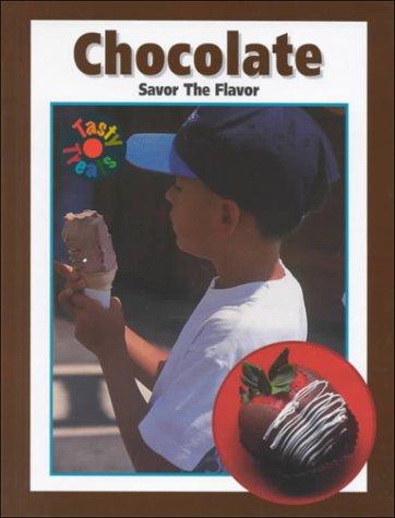 9781571033369: Chocolate: Savor the Flavor (Tasty Treats)