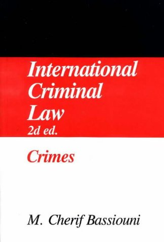 International Criminal Law, Vol.1: Crimes: n/a
