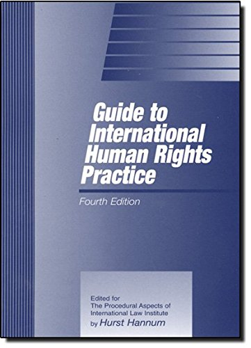 Guide to International Human Rights Practice (Procedural: Hannum, Hurst
