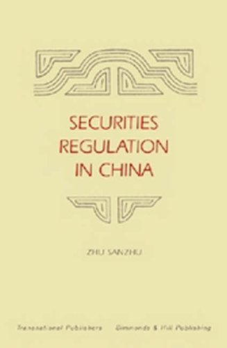 Securities Regulation in China (Hardback): Zhu Sanzhu