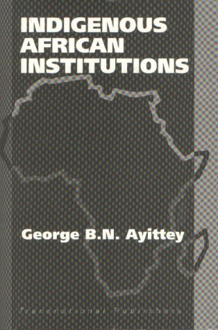 9781571052124: Indigenous African Institutions