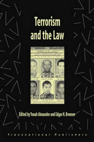 Terrorism and the Law (Terrorism Library) (1571052437) by Alexander, Yonah; Brenner, Edgar H.