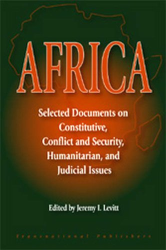 9781571052964: Africa: Selected Documents on Constitutive, Conflict and Security, Humanitarian, and Judicial Issues