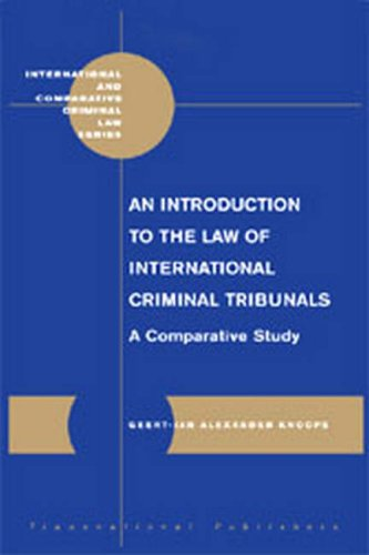 9781571053107: An Introduction to the Law of International Criminal Tribunals: A Comparative Study: 10 (International & Comparative Criminal Law)