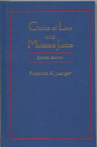 9781571053305: Choice Of Law And Multistate Justice (Transnational Classics in International Law)