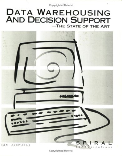 9781571090058: Data Warehousing and Decision Support : The State of the Art, Volume 1