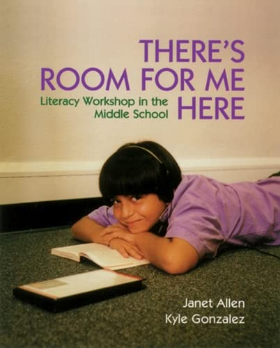 There's Room for Me Here: Literacy Workshop: Janet Allen, Kyle