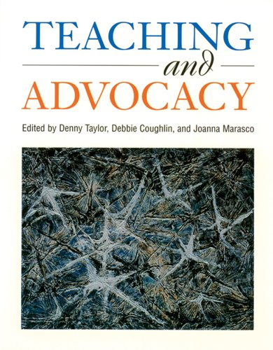 Teaching and Advocacy: Denny Taylor, Debbie