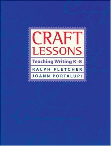 9781571100733: Craft Lessons: Teaching Writing K-8