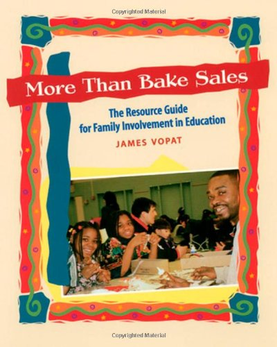 9781571100832: More Than Bake Sales: The Resource Guide for Family Involvement in Education