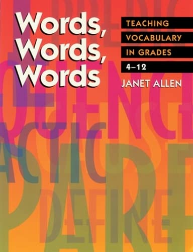 Words, Words, Words: Teaching Vocabulary in Grades 4-12 (1571100857) by Janet Allen
