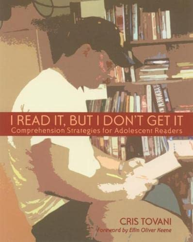 9781571100894: I Read It, but I Don't Get It: Comprehension Strategies for Adolescent Readers