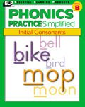 Phonics Practice Simplified: Initial Consonants (Phonics Practice: n/a