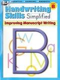 9781571102263: Handwriting Skills Simplified: Improving Manuscript Writing, Level B (Grade 2)