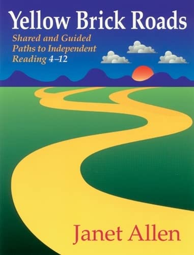 Yellow Brick Roads: Shared and Guided Paths: Janet Allen