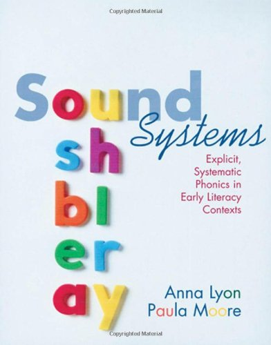 9781571103468: Sound Systems: Explicit, Systematic Phonics in Early Literacy Contexts