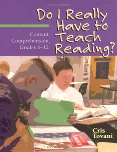 9781571103765: Do I Really Have to Teach Reading?: Content Comprehension, Grades 6-12