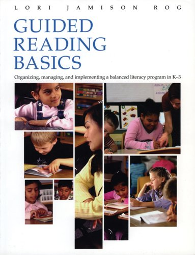 9781571103833: Guided Reading Basics: Organizing, Managing, and Implementing a Balanced Literacy Program in K-3