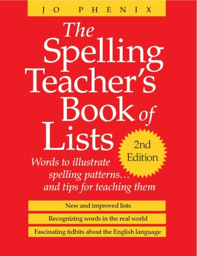 Spelling Teacher's Book of Lists, The: Jo Phenix