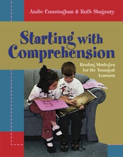 9781571103963: Starting with Comprehension: Reading Strategies for the Youngest Learners