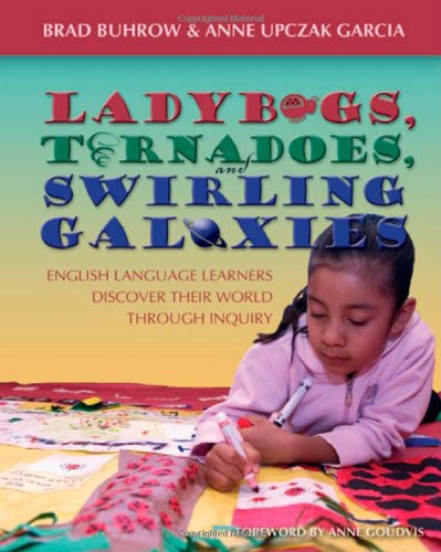 Ladybugs, Tornadoes, and Swirling Galaxies: English Language: Brad Buhrow, Anne
