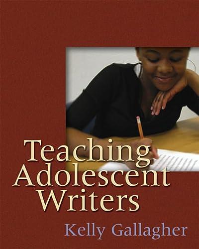 9781571104229: Teaching Adolescent Writers