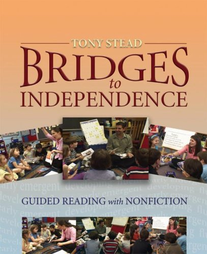 Bridges to Independence: Guided Reading with Notification (Mixed media product): Tony Stead