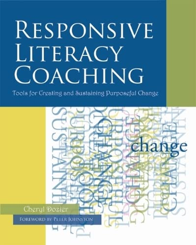 9781571104632: Responsive Literacy Coaching: Tools for Creating and Sustaining Purposeful Change