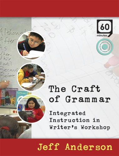 The Craft of Grammar: Jeff Anderson
