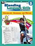 Blending Language Skills Simplified (Vocabulary, Grammar, and Writing, Book D, Grade 4): Judith ...