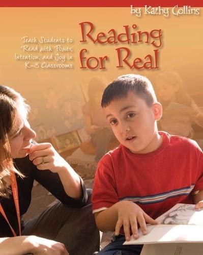 Reading for Real: Teach Students to Read: Kathy Collins