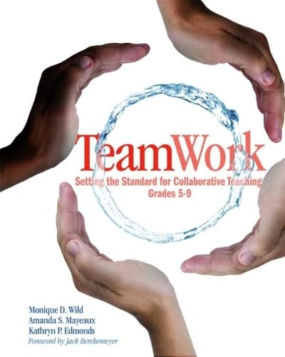 9781571107114: TeamWork: Setting the Standard for Collaborative Teaching, Grades 5-9