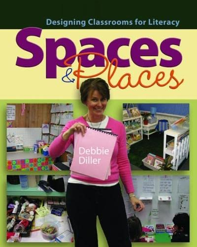 9781571107220: Spaces & Places: Designing Classrooms for Literacy