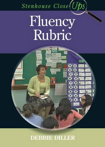 Fluency Rubric: Debbie Diller