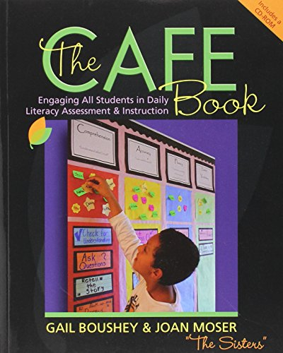 The CAFE Book: Engaging All Students in Daily Literary Assessment & Instruction: Gail Boushey; ...